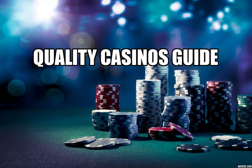 How we search for quality casinos.